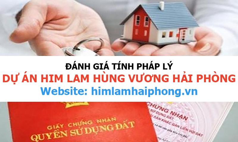 Đánh giá tính pháp lý của dự án Him Lam Hùng Vương Hải Phòng